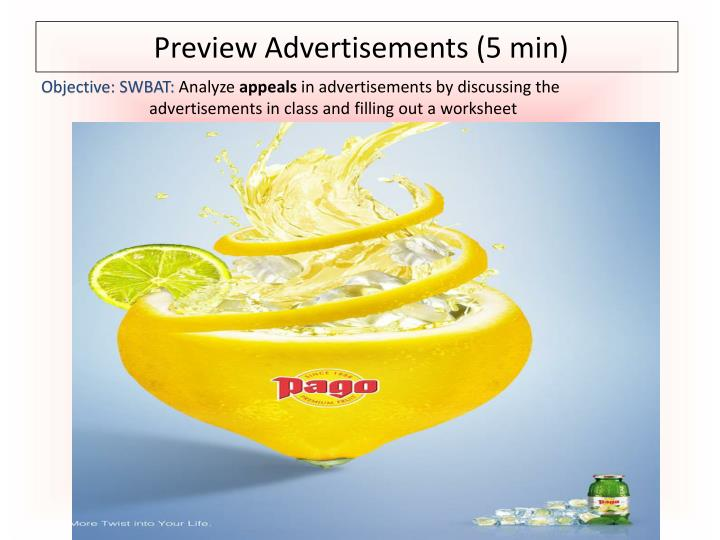Preview Advertisements (5 min)