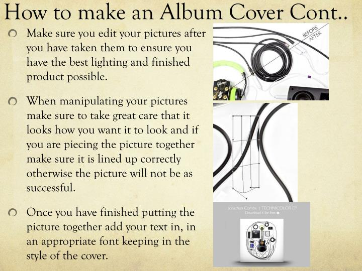 How to make an Album Cover Cont..