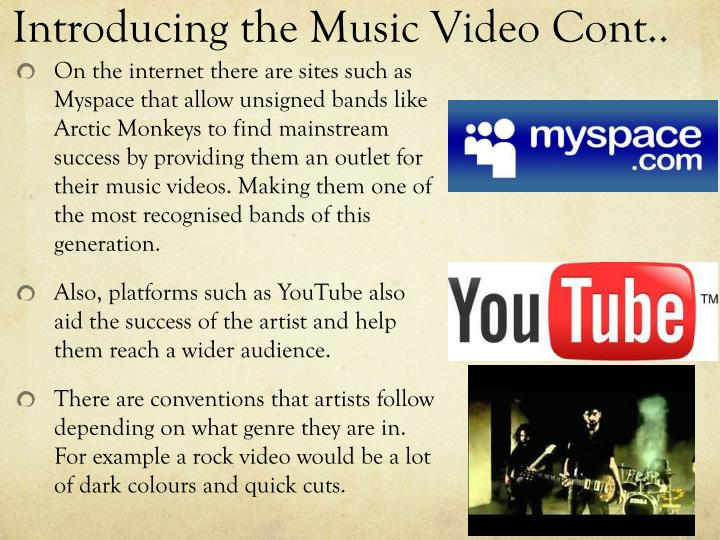 Introducing the Music Video Cont..