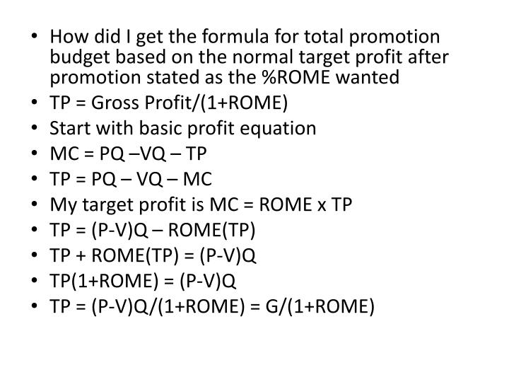 How did I get the formula for total promotion budget based on the normal target profit after promotion stated as the %ROME wanted