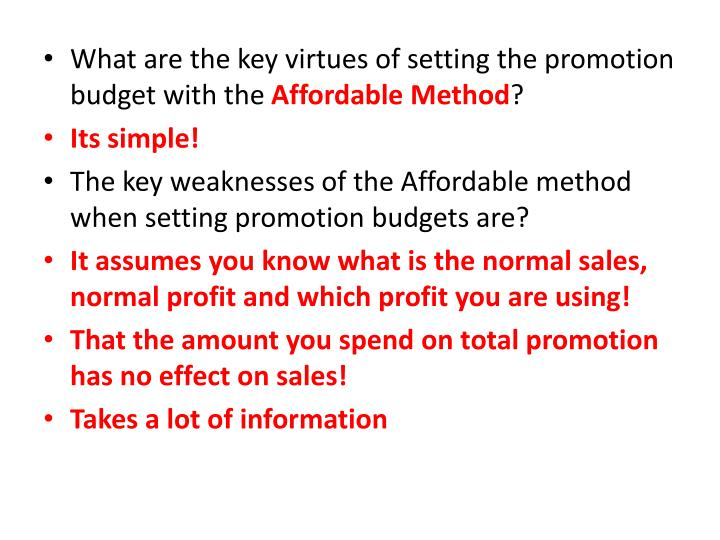 What are the key virtues of setting the promotion budget with the