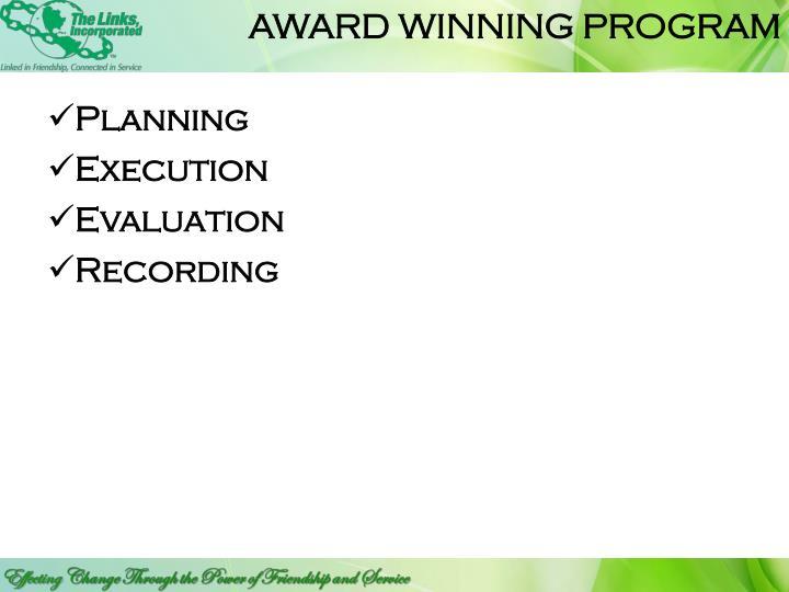 AWARD WINNING PROGRAM