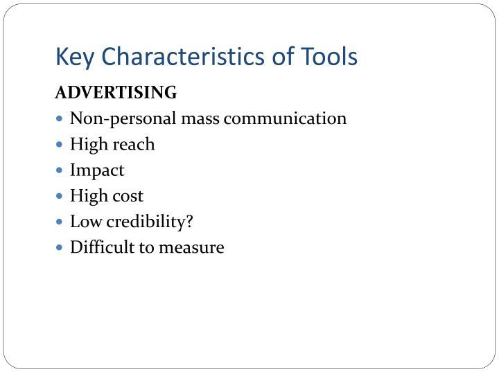 Key Characteristics of Tools