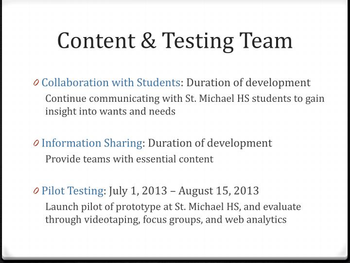 Content & Testing Team