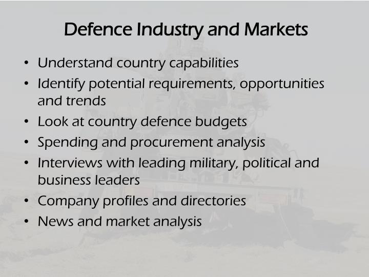 Defence Industry and Markets