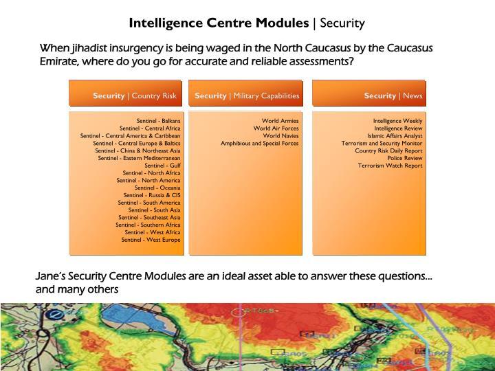 Intelligence Centre Modules