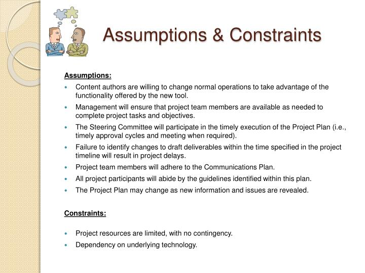Assumptions & Constraints