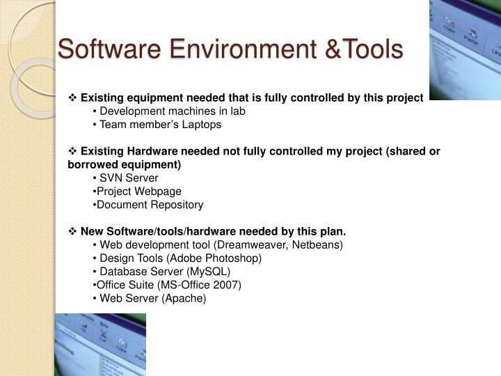 Software Environment &Tools