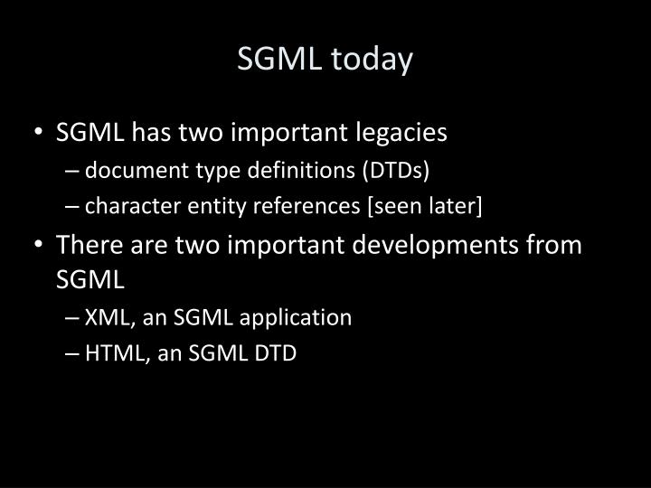 SGML today