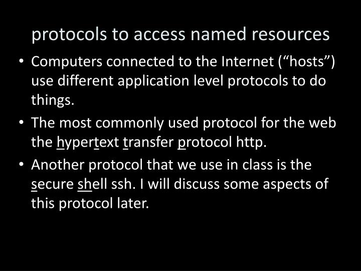 protocols to access named resources