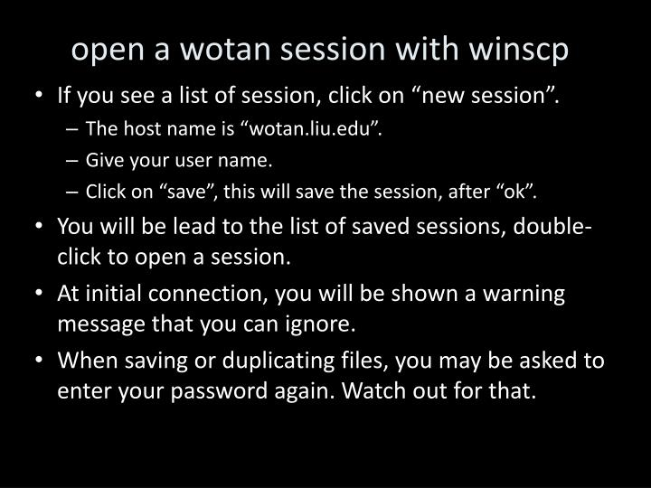 open a wotan session with winscp