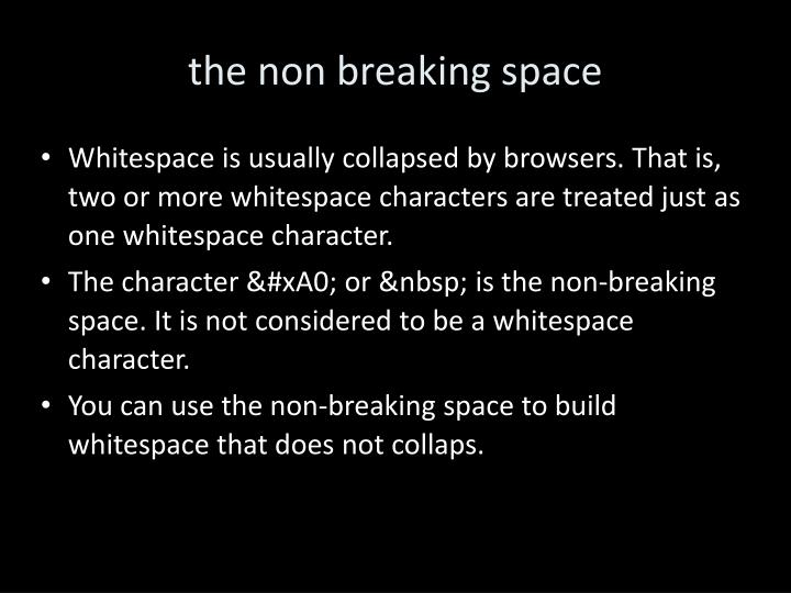 the non breaking space
