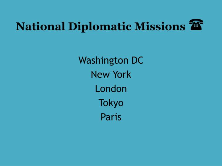 National Diplomatic Missions