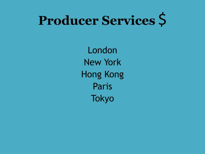 Producer Services