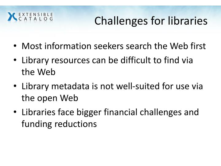 Challenges for libraries