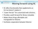 moving forward using xc