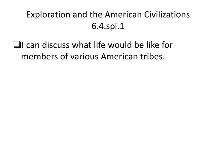 Exploration and the American Civilizations