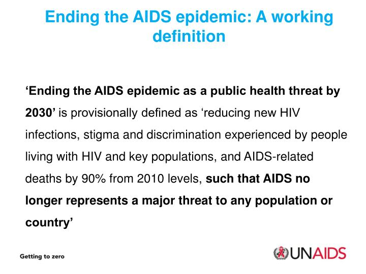 Ending the AIDS epidemic: A working definition