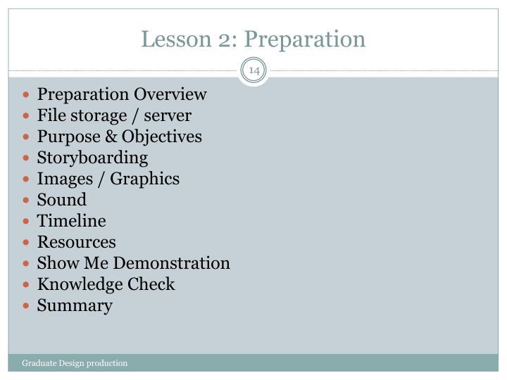 Lesson 2: Preparation