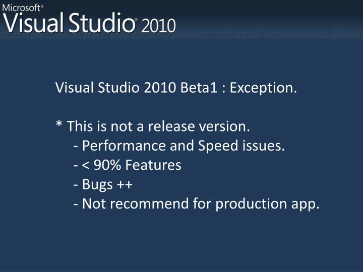 Visual Studio 2010 Beta1