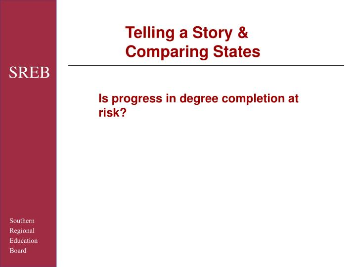 Telling a Story & Comparing States