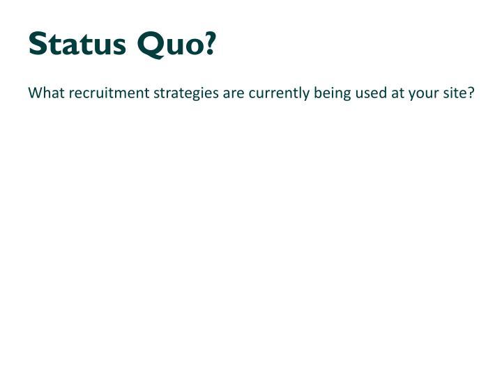 Status Quo?