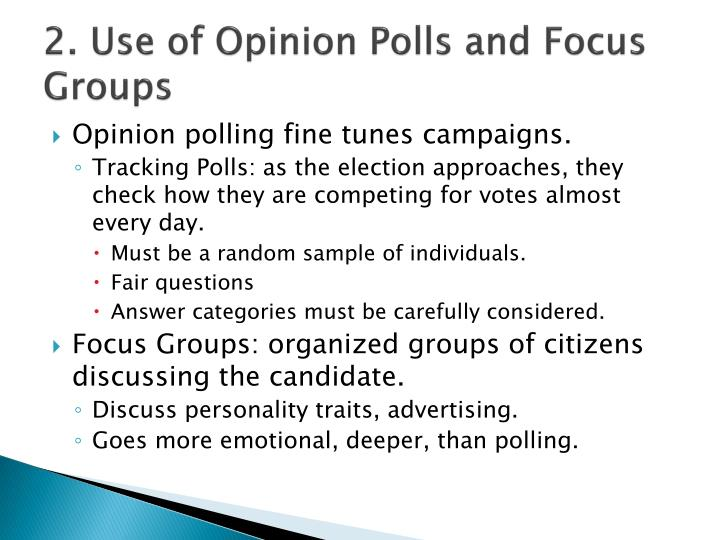 2. Use of Opinion Polls and Focus Groups