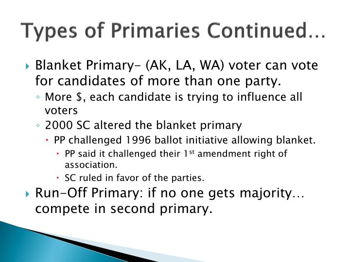 Types of Primaries Continued…