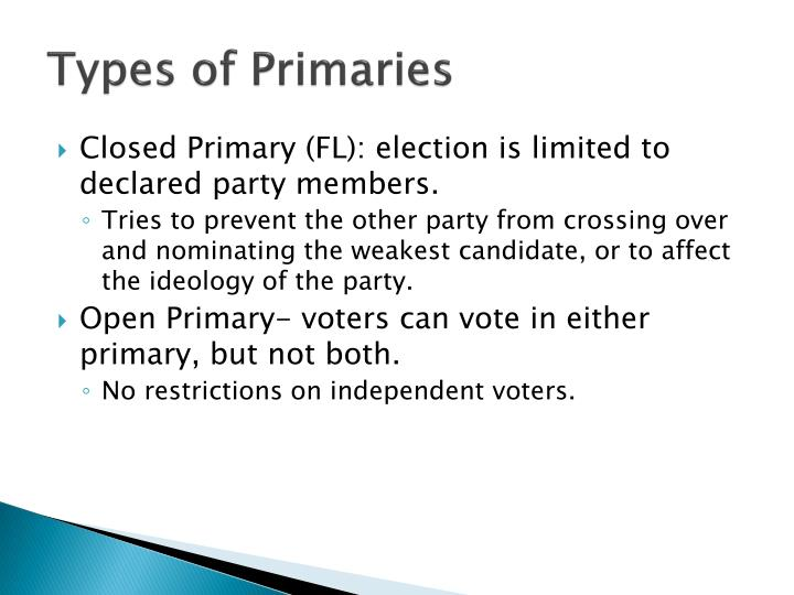 Types of Primaries