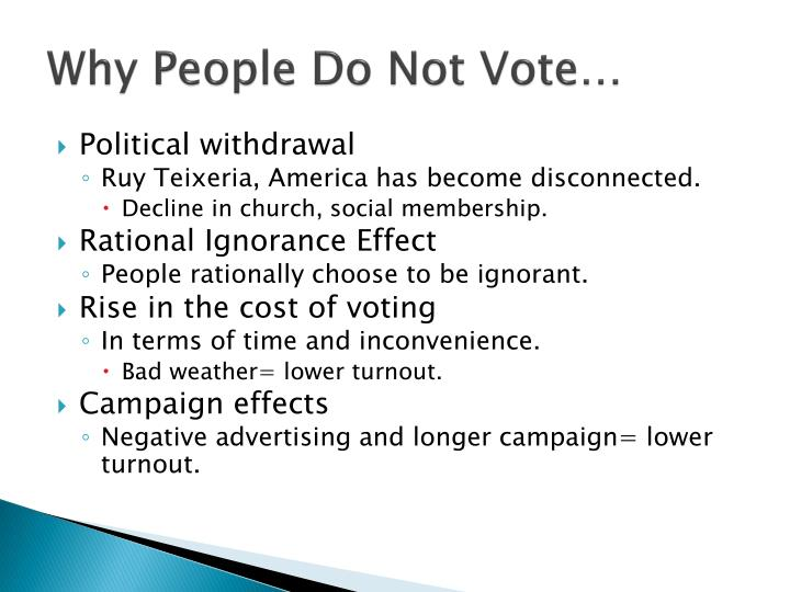 Why People Do Not Vote…