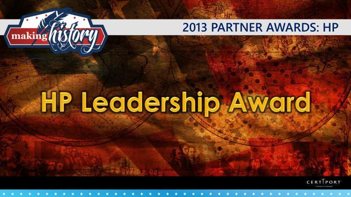 2013 PARTNER AWARDS: HP