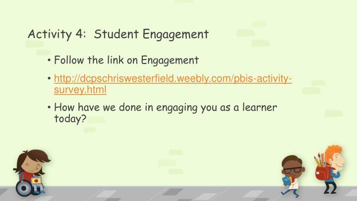 Activity 4:  Student Engagement