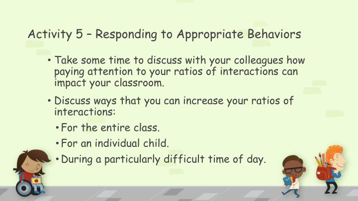 Activity 5 – Responding to Appropriate Behaviors