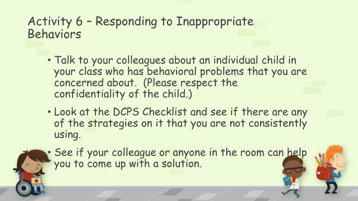 Activity 6 – Responding to Inappropriate Behaviors