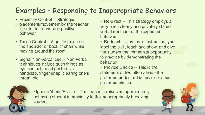 Examples – Responding to Inappropriate Behaviors