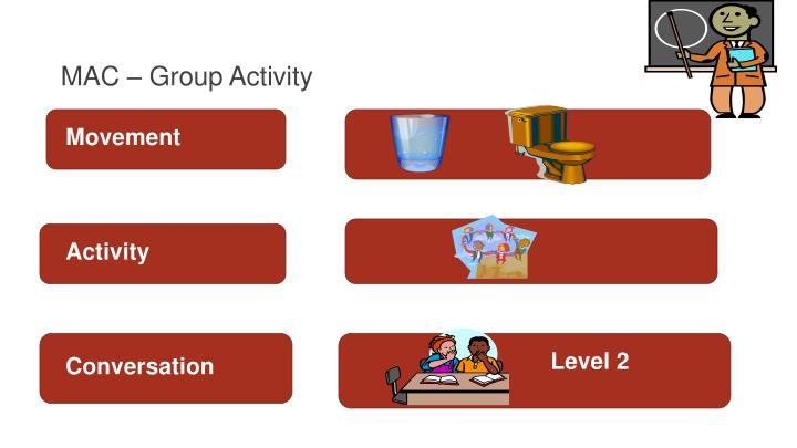 MAC – Group Activity
