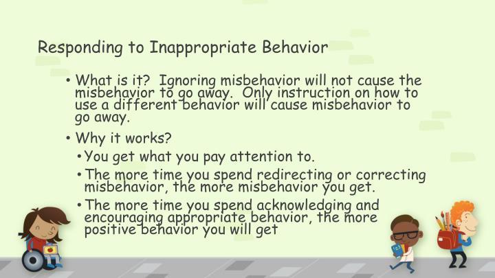 Responding to Inappropriate Behavior