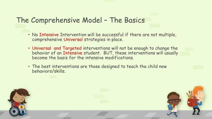 The Comprehensive Model – The Basics
