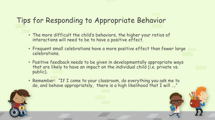 Tips for Responding to Appropriate Behavior