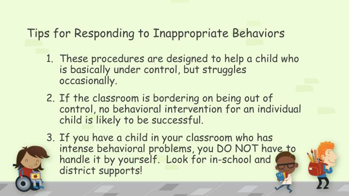 Tips for Responding to Inappropriate Behaviors