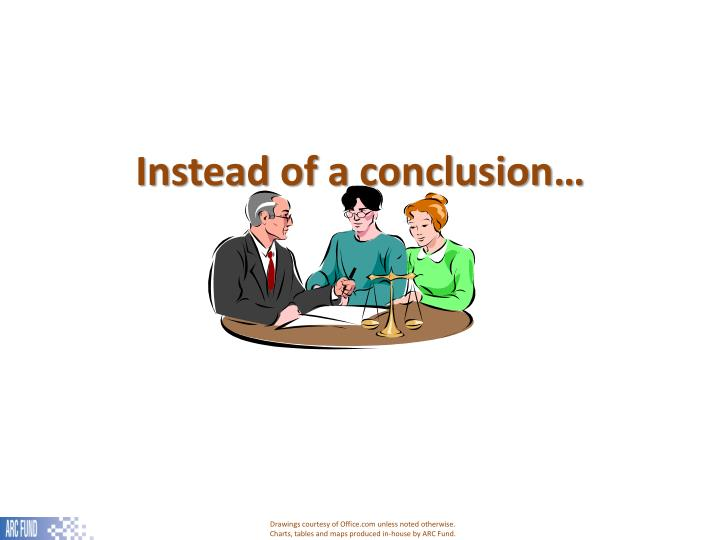 Instead of a conclusion…