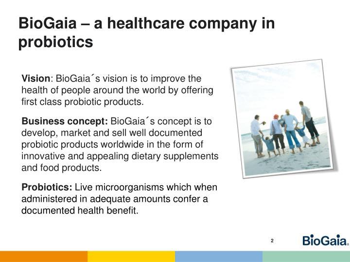 BioGaia – a healthcare company in probiotics