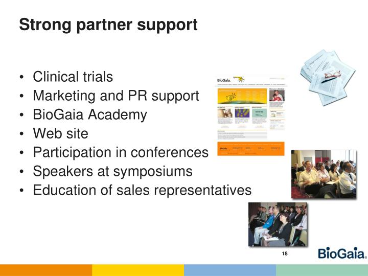 Strong partner support
