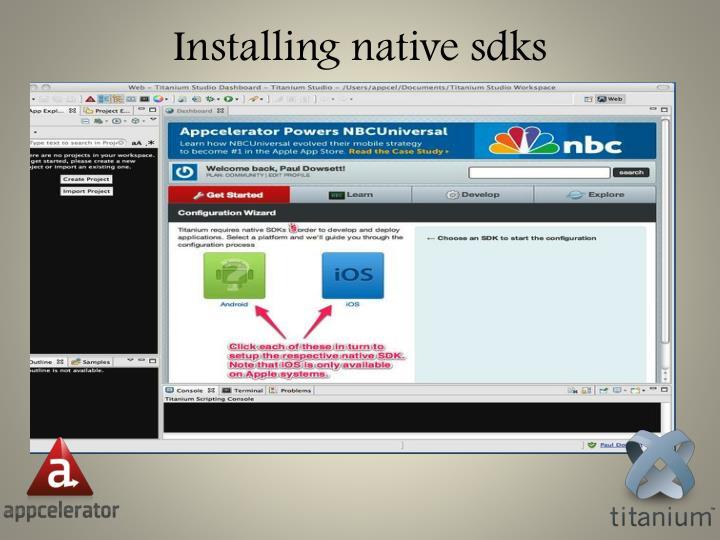Installing native