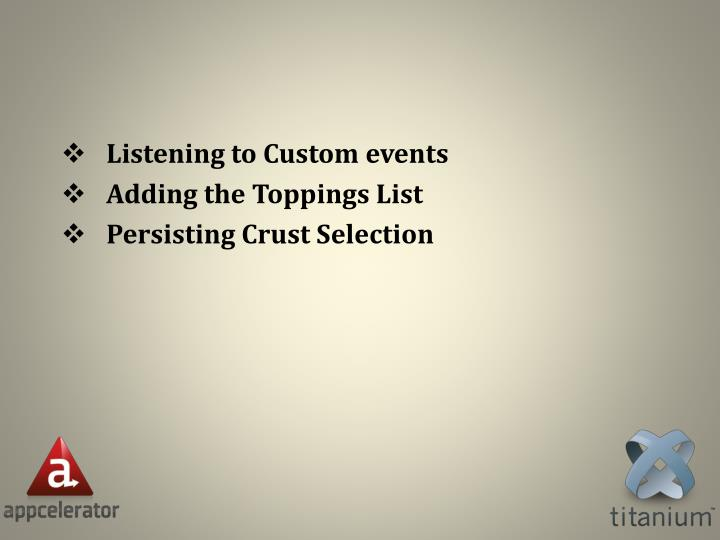 Listening to Custom