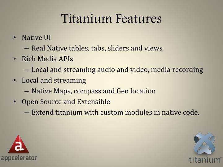 Titanium Features
