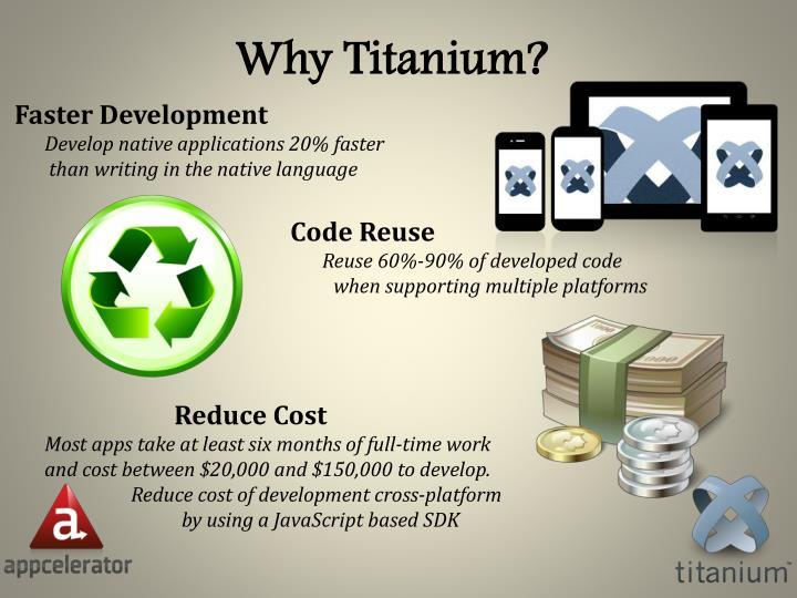 Why Titanium?