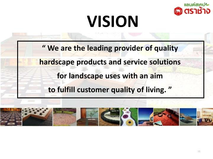 """ We are the leading provider of quality"