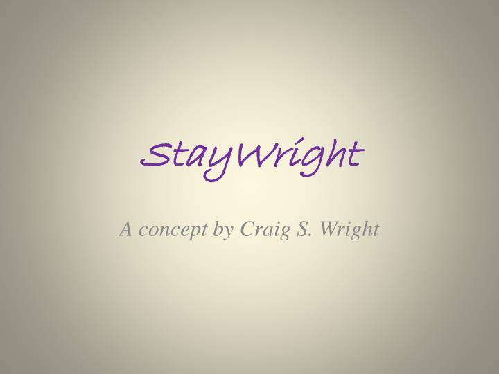 staywright