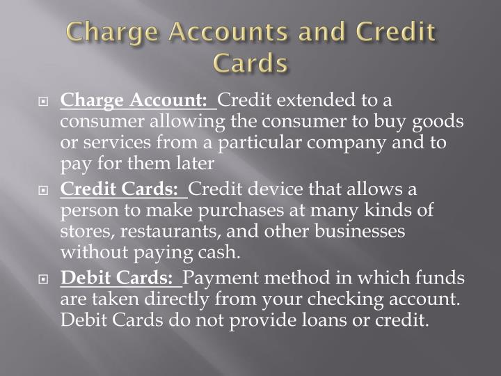 Charge Accounts and Credit Cards